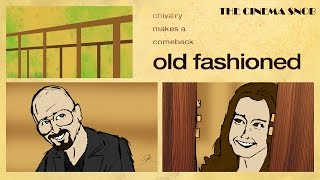 Download The Cinema Snob: OLD FASHIONED Video