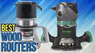 Download 10 Best Wood Routers 2017 Video
