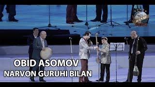 Download OBID ASOMOV 2018 Narvon guruhi bilan duet Video