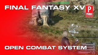 Download Final Fantasy XV 15 How to Use the Open Combat System Video