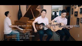 Download Mỹ Tâm - Người Hãy Quên Em Đi ( Bằng Kiều - Anh Khang - Beckam Nguyen Cover ) Video