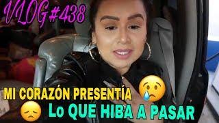 Download VLOG#438 COMO QUE MI CORAZÓN PRESENTÍA LO QUE HIBA A PASAR😢 Video