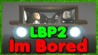 Download LBP2 - I'm Bored [Funny Film] [Full-HD] Video