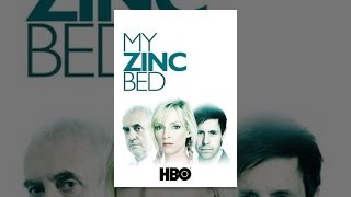 Download My Zinc Bed Video
