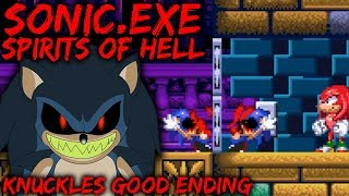 SONIC EXE: SPIRITS OF HELL [Demo] - KNUCKLES SURVIVES (Good Choice