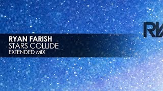 Download Ryan Farish - Stars Collide Video