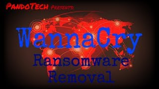Download How to remove Wannacry Ransomware Video
