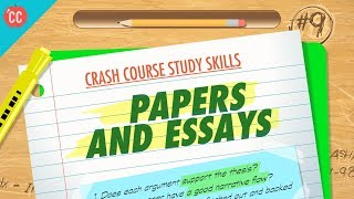Download Papers & Essays: Crash Course Study Skills #9 Video