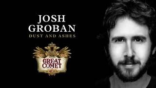 Download Josh Groban - Dust and Ashes Video
