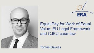 Download Equal Pay for Work of Equal Value: EU Legal Framework and CJEU case-law Video