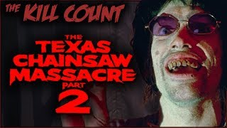 Download The Texas Chainsaw Massacre 2 (1986) KILL COUNT Video