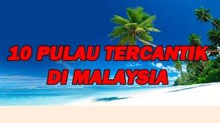 Download 10 Pulau Tercantik Di Malaysia Video