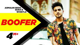 Download Boofer (Full Song) | Armaan Bedil feat Sukh-E & Whistle | Punjabi Latest Song 2016 | Speed Records Video