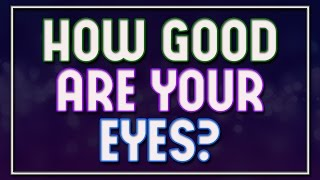 Download How Good Are Your Eyes? - 92% fail Video