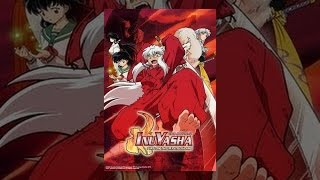Download Inuyasha the Movie 4: Fire on the Mystic Island Video