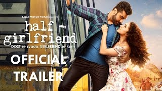 Download Half Girlfriend Official Trailer | Arjun Kapoor | Shraddha Kapoor | 19th May 2017 Video