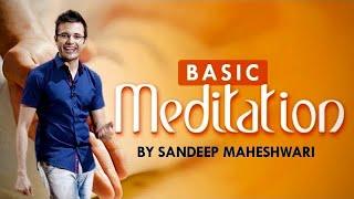 Download Basic Meditation Session - By Sandeep Maheshwari I How to Meditate for Beginners I Hindi Video