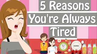 Download Why Am I So Tired? 5 Reasons You're Feeling Tired All The Time Video