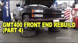 Download GMT400 Front End Rebuild (Part 4) #ETCGDadsTruck Video