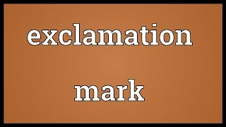 Download Exclamation mark Meaning Video