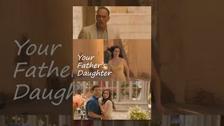 Download Your Father's Daughter Video