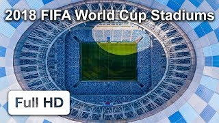 Download 2018 FIFA World Cup Russia. All Stadiums from drone Video