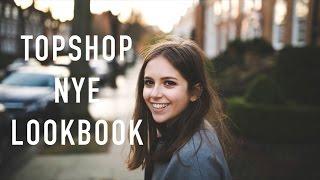 Download Topshop NYE Lookbook | sunbeamsjess Video