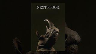 Download Next Floor Video