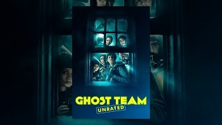 Download Ghost Team (Unrated) Video