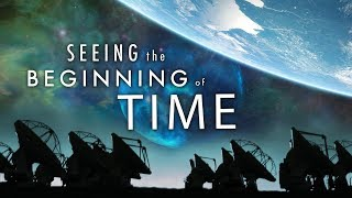 Download Seeing the Beginning of Time 4k Video