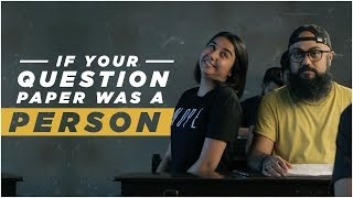 Download If Your Question Paper Was A Person   MostlySane Video