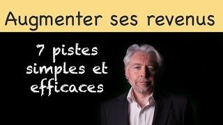 Download Augmenter ses revenus : 7 pistes simples et efficaces Video
