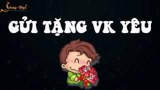 Download Gửi tặng Vk yêu! Sến quá mà biểu! | Blog HCD ✔ Video