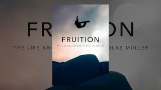 Download FRUITION - The Life and Dreams of Nicolas Müller Video