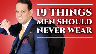 Download 19 Things Men Should Never Wear - Men's Fashion & Menswear Style Mistakes & What Not To Wear Video