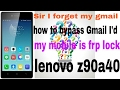 Download How to bypass Gmail I'd frp Lenovo z90a40 12/12/2017 Video