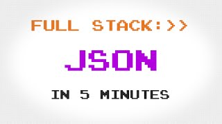 Download JSON in 5 Minutes Video