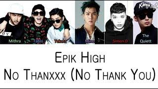 Download Epik High - No Thanxxx ft Mino, Simon Dominic, The Quiett (Color Coded Lyrics ENGLISH/ROM/HAN) Video
