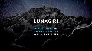 Download Lunag Ri – David Lama & Conrad Anker walk the line Video