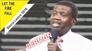 Download Pastor E.A Adeboye Sermon LET THE FIRE FALL Sierra Leone 2018 Video