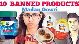 Download 10 Products Banned in Other Countries but not in India | Tamil | Madan Gowri | MG Video