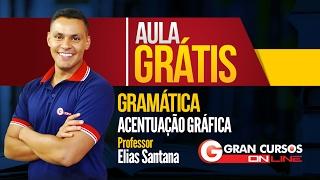 Download Aula Grátis | Gramática | Acentuação Gráfica | Prof. Elias Santana Video