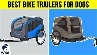 Download 10 Best Bike Trailers For Dogs 2018 Video