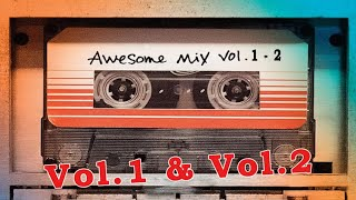 Download Guardians of the Galaxy Awesome Mix Vol 1 Vol 2 Full Soundtrack Video