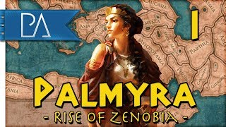Download RISE OF PALMYRA - Empire Divided DLC - Total War: Rome 2 - Palmyra Campaign #1 Video