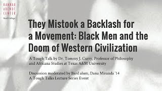 Download They Mistook a Backlash for a Movement: Black Men and the Doom of Western Civilization Video