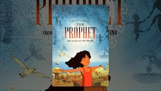 Download Kahlil Gibran's The Prophet Video