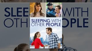 Download Sleeping with Other People (IFC) Video