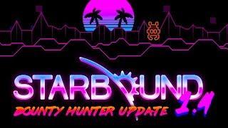Download Starbound 1.4 Bounty Hunter *NEW* Update Trailer Video