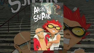 Download Aachi and Ssipak Video